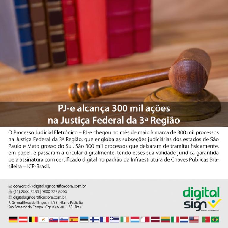 PJ-e alcança 300 mil ações na Justiça Federal da 3ª Região