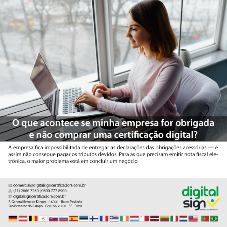 O que acontece se a minha empresa for obrigada e não comprar uma certificação digital?